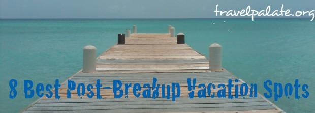 8 best post-breakup vacation spots